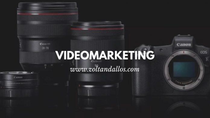 Videomarketing 1. rész - első lépések